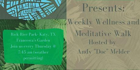 Weekly Wellness and Meditative Walk tickets
