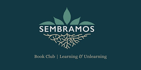 Sembramos Book Club | How To Be An Antiracist by Ibram X. Kendi tickets