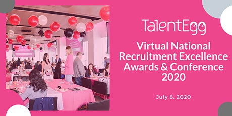 Virtual TalentEgg National Recruitment Excellence Awards & Conference 2020 tickets