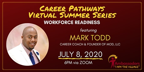 Career Pathways Virtual  Summer Series - Workforce Readiness tickets