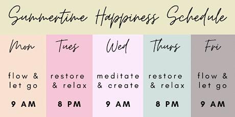 Summertime Happiness Yoga & Meditation tickets