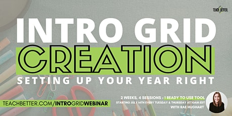 Creating An Introduction Grid - Webinar Series tickets
