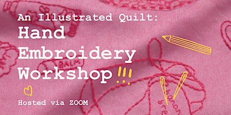 An Illustrated Quilt: Hand Embroidery Workshop tickets