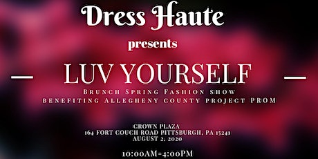 Luv Yourself Brunch Fashion Show tickets