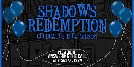 Shadow's Redemption Celebrates the Life and Legacy of Inez Gibson tickets