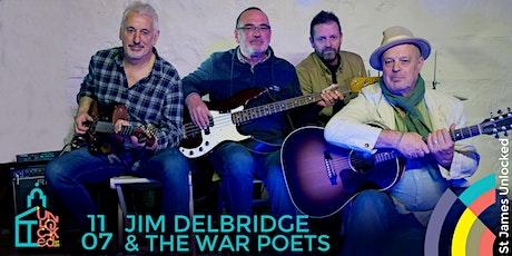 Jim Delbridge and The War Poets @ St James Unlocked tickets