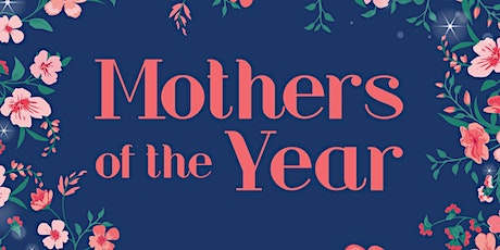 Mothers of the Year Virtual Award Luncheon tickets