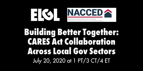 Building Better Together: CARES Act Collaboration Across Local Gov Sectors tickets