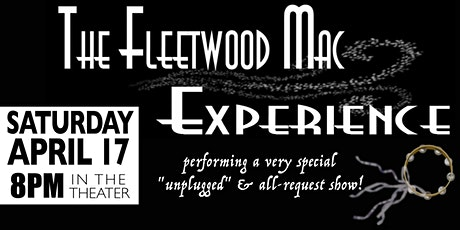 The Fleetwood Mac Experience: Unplugged All-Request Show! tickets