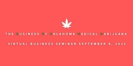 The Business Of Oklahoma Medical Marijuana tickets