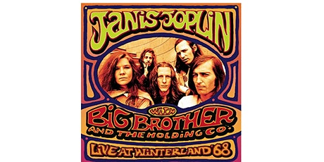 The Rise and Fall of Big Brother and the Holding Company tickets