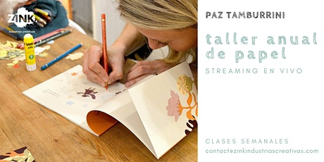 Taller  anual de Papel, por Paz Tamburrini tickets