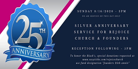25th Anniversary Service, Rejoice Church & Founders, 3:00 PM Sun August 16 tickets