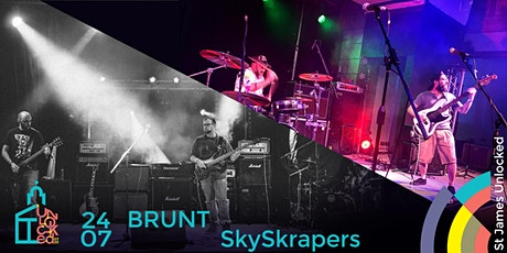 Brunt & SkySkrapers @ St James Unlocked tickets