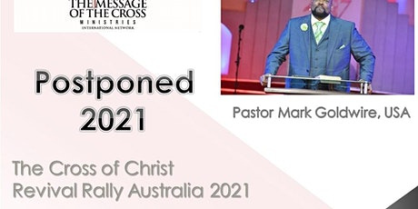 Group of 10 - The Cross of Christ Revival Rally Australia 2021 tickets