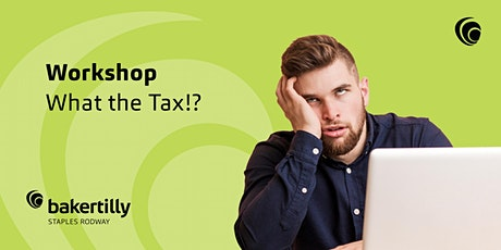 What the Tax?! Seminar - 21 July tickets
