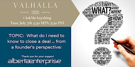 Ask Me Anything - As a founder, what do I need to do to close a deal? tickets