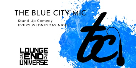 The Blue City Mic tickets