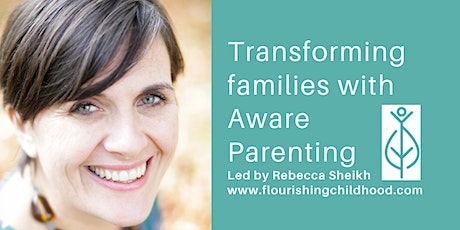 Transforming families with Aware Parenting. Parenting through a pandemic tickets