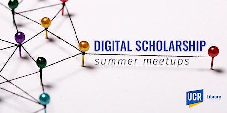Digital Scholarship Summer Meetups tickets