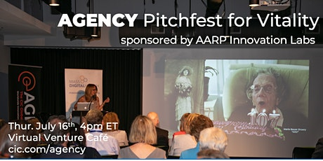 AGENCY Startup Pitchfest for Vitality; sponsored by AARP Innovation Labs tickets