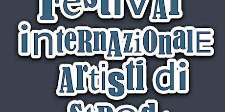 Festival Internazionale Artisti di Strada FVG biglietti