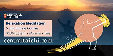 RELAXATION MEDITATION  •  Free 5 Day Online Course tickets