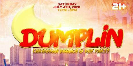 DUMPLIN' - CARIBBEAN BRUNCH + DAY PARTY tickets