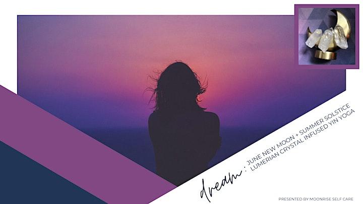 DREAM : June New Moon + Summer SolsticeLumerian Crystal Infused Yin Yoga image