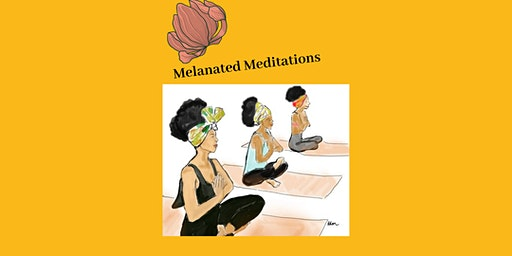 Melanated Meditations