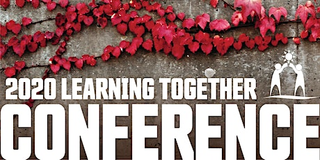 2020 Learning Together Conference tickets