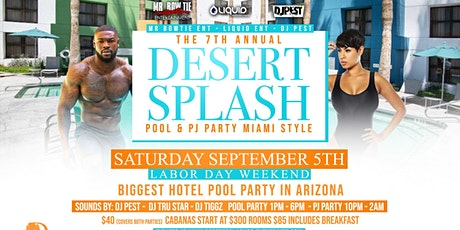 7th Annual Desert Splash Pool and Pajama Party tickets