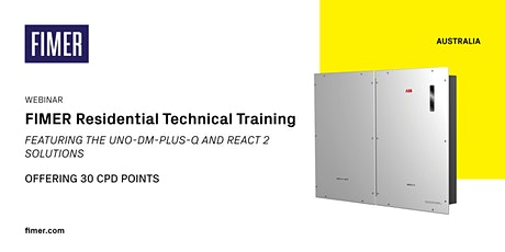 FIMER Residential Solar Technical Training [WEBINAR] - 30 CPD Points tickets