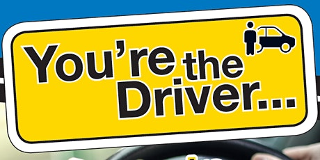 You're the Driver workshop - Sharing the road module tickets