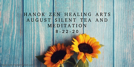 August Silent Tea and Meditation tickets