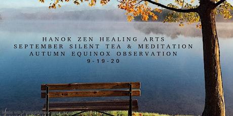 September Autumn Equinox Silent Tea and Meditation tickets
