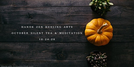 October Silent Tea and Meditation tickets