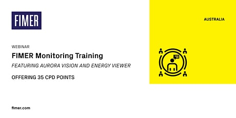 FIMER Monitoring Training: Aurora Vision & Energy Viewer [WEBINAR] - 35 CPD tickets