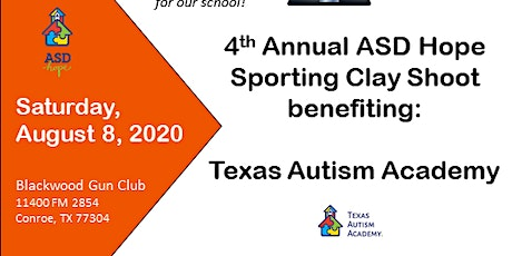 4th  Annual ASD Hope Sporting Clay Shoot benefitting:Texas Autism Academy tickets