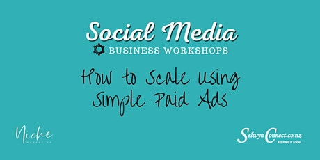 How To Scale Your Business Using Paid Ads On Social Media tickets