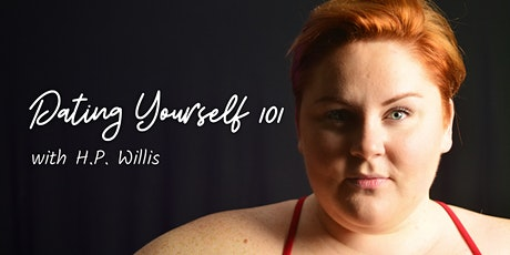Dating Yourself 101: Loving on Loneliness, Leaning into Solitude tickets