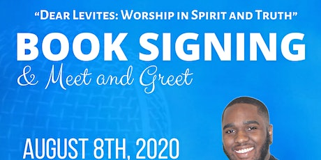 """Dear Levite's: Worship in Spirit and Truth"" Book Signing tickets"