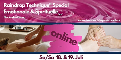 Online Raindrop Technique® Special emotional & spirituell 18./19. JULI 2020 Tickets