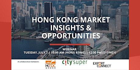 Hong Kong Market Insights & Opportunities tickets