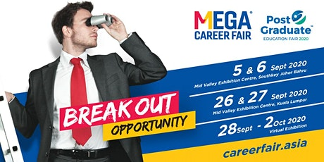 Mega Career Fair & Post Graduate Education Fair 2020 - Mid Valley Southkey tickets