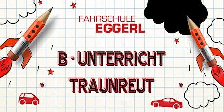 B - Unterricht | Traunreut Tickets