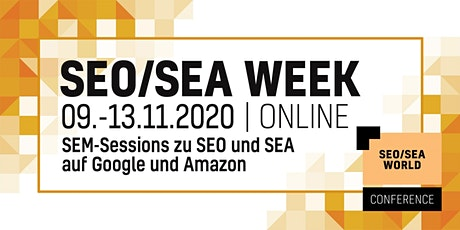 SEO/SEA WEEK | 09.-13.11.2020 | ONLINE tickets