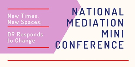 National Mediation Mini Conference July 2020 (Online Event) tickets