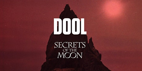 MCLX presents Dool + Secrets Of The Moon tickets