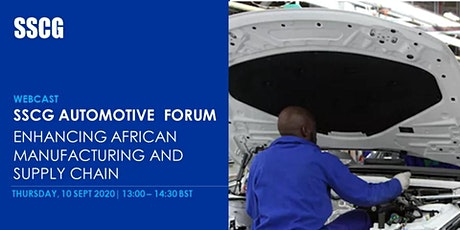 SSCG  Automotive Forum - Enhancing African Manufacturing and Supply Chain tickets